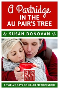 A PARTRIDGE IN THE AU PAIR'S TREE