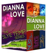 Slye Temp romantic suspense series Box Set: Books 1-3 by Dianna Love