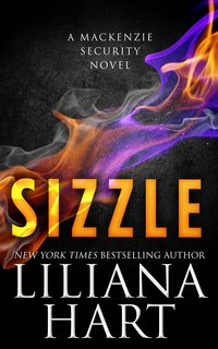 Sizzle by Liliana Hart