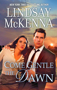 Come Gentle the Dawn by Lindsay McKenna