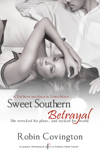 Sweet Southern Betrayal by Robin Covington
