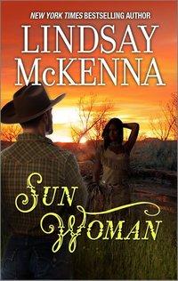 Sun Woman by Lindsay McKenna