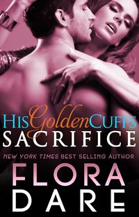 His Golden Cuffs: Sacrifice