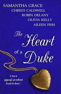 The Heart of a Duke by Samantha Grace