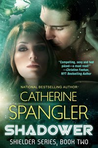 Shadower by Catherine Spangler