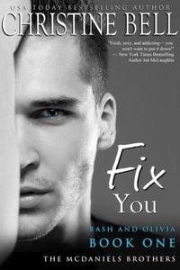 Fix You: Bash and Olivia by Christine Bell