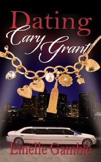 Goddess Fish Promotions NBtM Review: Dating Cary Grant by Emelle Gamble