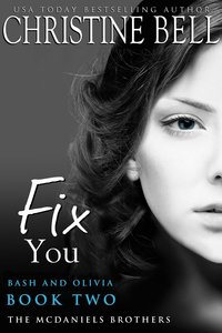 FIX YOU: BASH AND OLIVIA PART 2
