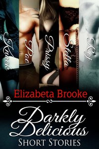Darkly Delicious Short Stories