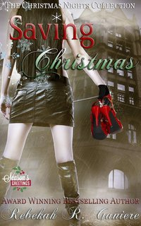 Saving Christmas: The Christmas Nights Collection