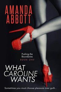 What Caroline Wants