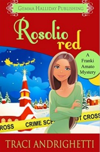 Rosolio Red: a holiday short story