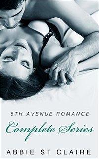 5th Avenue Romance Trilogy, Complete Set