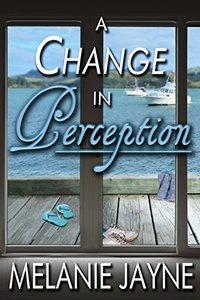 A Change in Perception