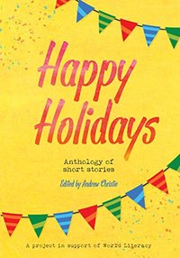 Happy Holidays - anthology of short stories