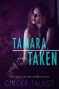 Tamara, Taken
