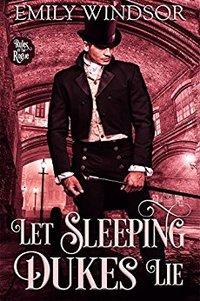 Let Sleeping Dukes Lie