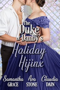 The Duke of Danby's Holiday Hijinx