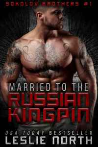 Married to the Russian Kingpin