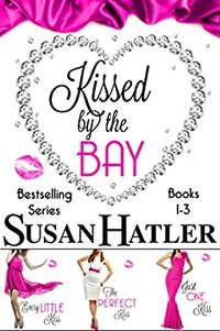 Kissed by the Bay Boxed Set (Books 1-3)