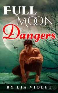 Full Moon Dangers
