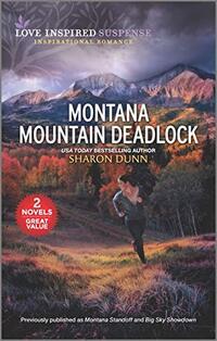 Montana Mountain Deadlock