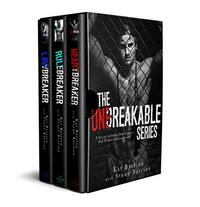 The Unbreakable Series: Books 1-3 Heartbreaker, Rule Breaker, Lawbreaker