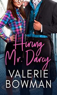 Hiring Mr. Darcy