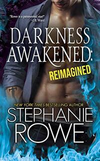 Darkness Awakened: Reimagined