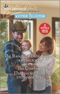 The Rancher's Baby Surprise and The Cowboy's Unexpected Baby