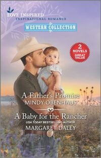 A Father's Promise and A Baby for the Rancher