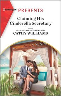 Claiming His Cinderella Secretary