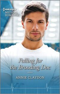 Falling for the Brooding Doc