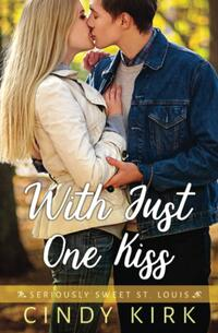 With Just One Kiss