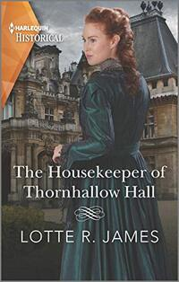 The Housekeeper of Thornhallow Hall