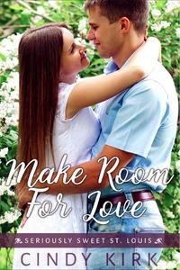 Make Room For Love