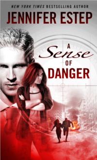 A Sense of Danger