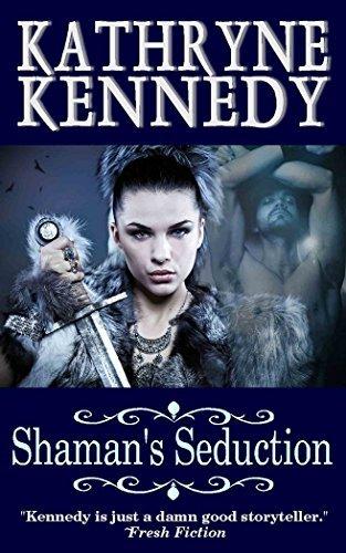 Shaman's Seduction by Kathryne Kennedy