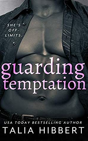 Guarding Temptation by Talia Hibbert