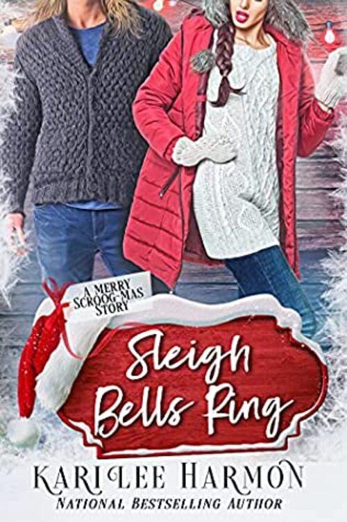 Sleigh Bells Ring by Kari Lee Harmon