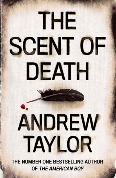 Scent Of Death by Andrew Taylor
