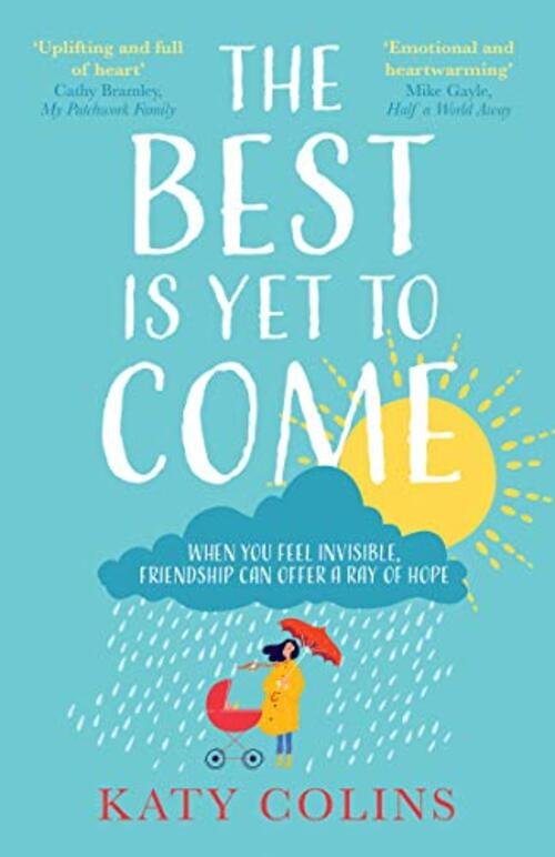The Best is Yet to Come by Katy Colins