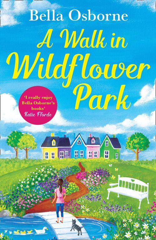 A Walk in Wildflower Park by Bella Osborne