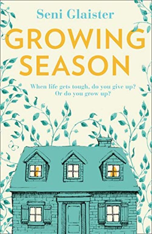 Growing Season by Seni Glaister