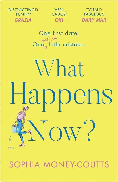 What Happens Now? by Sophia Money-Coutts
