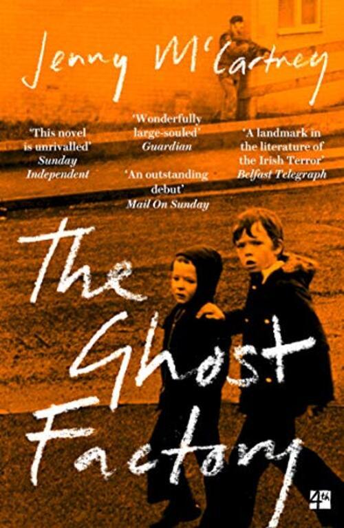 The Ghost Factory by Jenny McCartney
