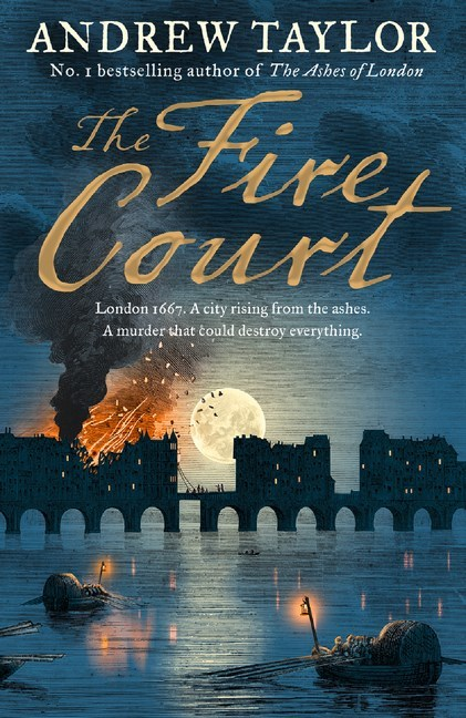 The Fire Court by Andrew Taylor