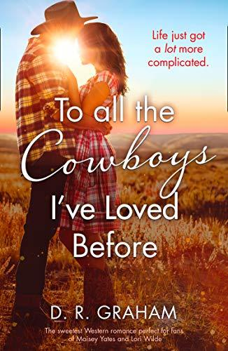 To All the Cowboys I�ve Loved Before