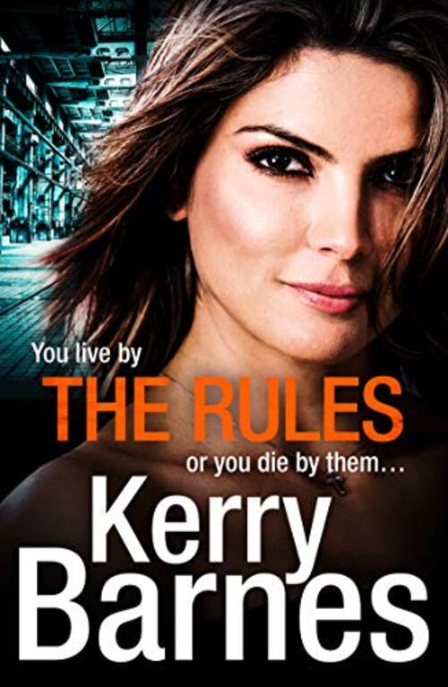 The Rules by Kerry Barnes