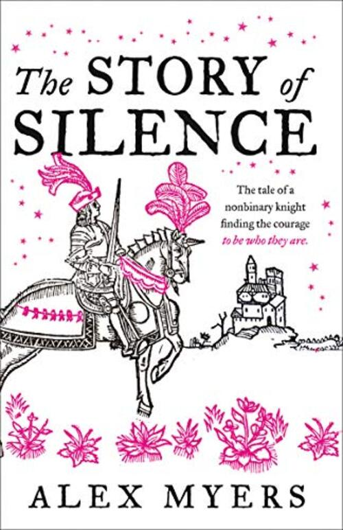 The Story of Silence by Alex Myers